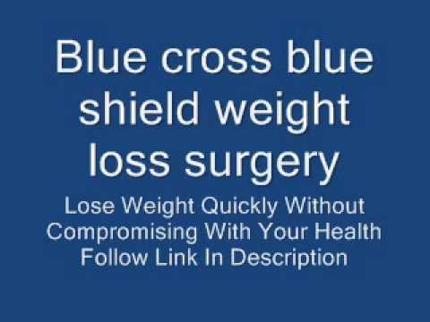Blue Cross Blue Shield Weight Loss Surgery Youtube