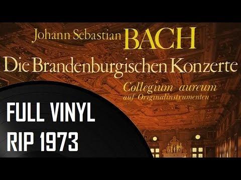 J. S. Bach - Die Brandenburgische Konzerte (Vinyl Rip)