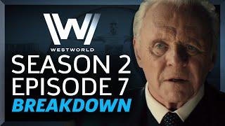 Westworld Breakdown: Season 2 Episode 7 Les Écorchés