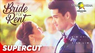 Bride For Rent | Kim Chiu and Xian Lim | Supercut