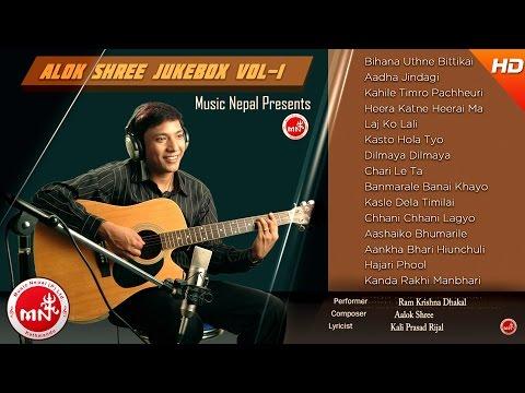 Alok Shree - Nepali Superhits Songs | Audio Jukebox