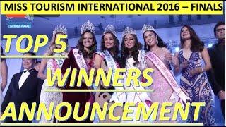 Miss Tourism International 2016-2017: TOP 5 and WINNERS Announcement - WORLD FINALS (FULL HD)