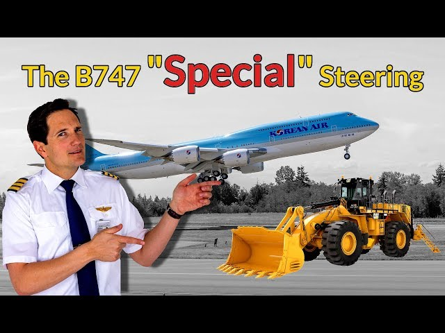 BODY GEAR STEERING on the Boeing 747 / Explained by CAPTAIN JOE