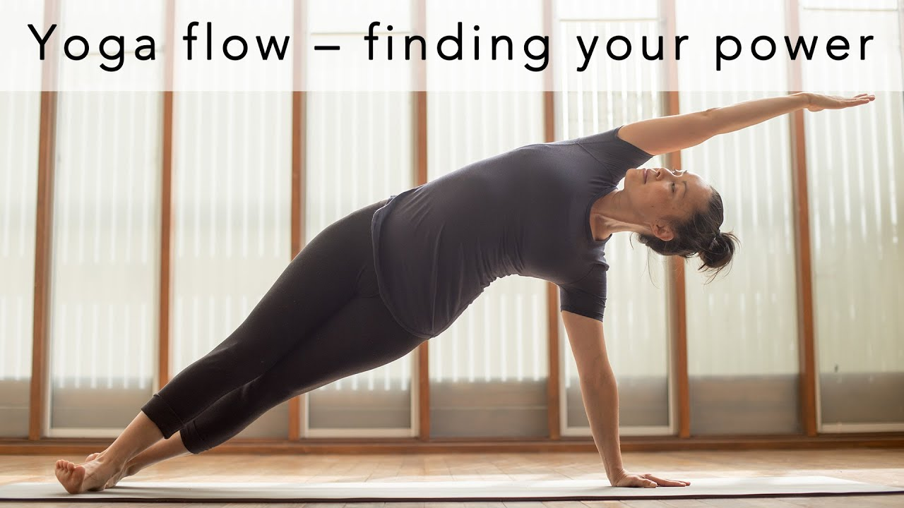 e1166c4ccd0b3 Yoga flow – finding your power 20min - YouTube