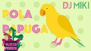 DJ Miki Pola Papuga