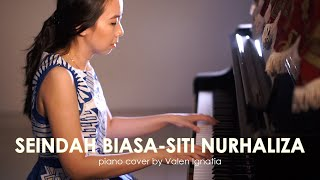 Seindah Biasa - SIti Nurhaliza - Piano Cover by Valen Ignatia