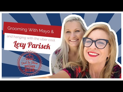 Grooming Dogs With Mayo and Other Fun Tips with Lexy
