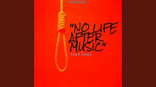 No Life After Music (Reprise)