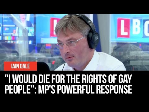 I Would Die For The Rights Of Gay People Says Tory MP
