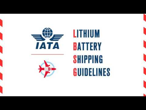 IATA Lithium Battery Shipping Guidelines (LBSG)