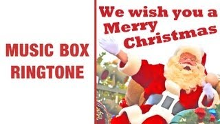 We Wish You A Merry Christmas Music Box Ringtone