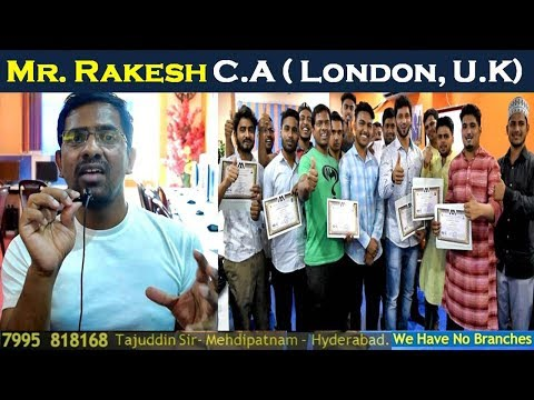 Mr. Rakesh ACCA LONDON, UK   Review After Training    Major Accounting Training Institute Hyd