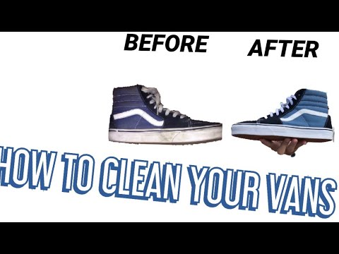 How To Clean Your Vans!