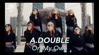 On My Own Ft Nefera Troyboi A DOUBLE Vana Kim Choreography