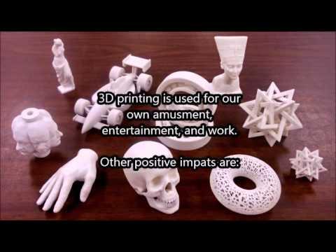 3D Printing Impact on Society