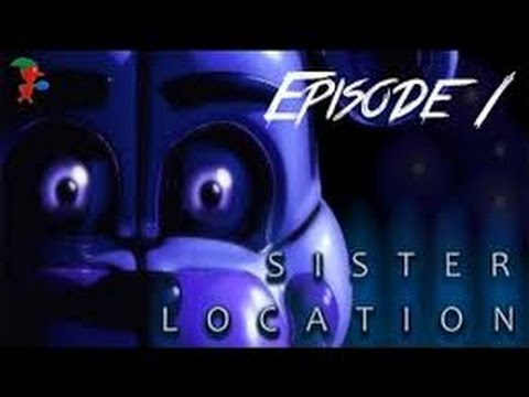 Download Five Nights at Freddy's: Sister Location part 1 (Rage quit)