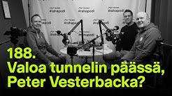 Näkyykö valoa tunnelin päässä, Peter Vesterbacka? | #rahapodi 188