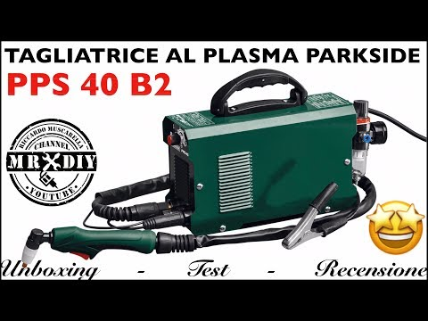 Tagliatrice Al Plasma Parkside Lidl PPS 40 B2. Taglierina Per Metalli. Taglio Plasma Come Funziona