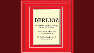Symphonie fantastique, H 48: IV. Marche au supplice. Allegretto non troppo
