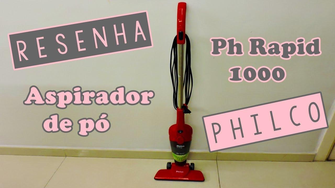 849e60546 Resenha - Aspirador de Pó - Philco Ph Rapid 1000 (Vassoura Elétrica ...