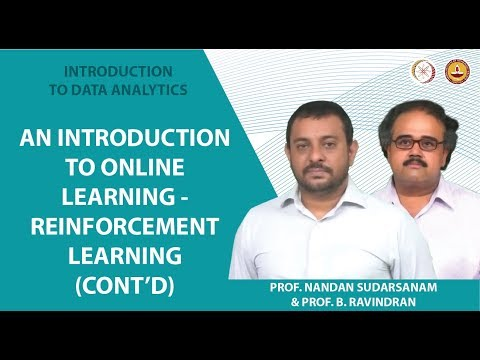 An Introduction to Online Learning - Reinforcement Learning (contd)