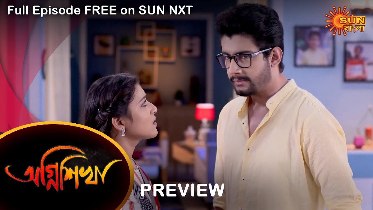 Download Agnishikha - Preview | 15 Oct 2021 | Full Ep FREE on SUN NXT | Sun Bangla Serial