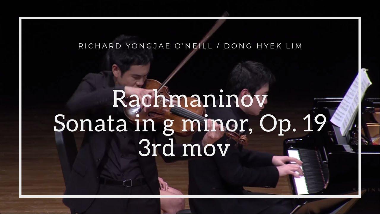 [리처드 용재 오닐 & 임동혁] 라흐마니노프: 첼로 소나타 중 3악장 Rachmaninov: Sonata for Cello & Piano in G minor, 3rd