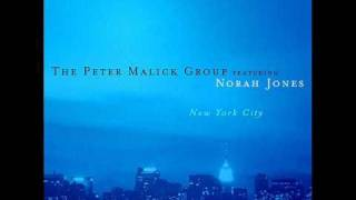 Norah Jones & The Peter Malick Group - Deceptively Yours