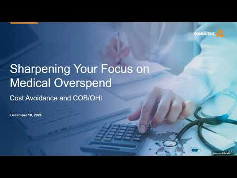 Webinar: Sharpening the Focus on Medical Overspend and Cost Avoidance