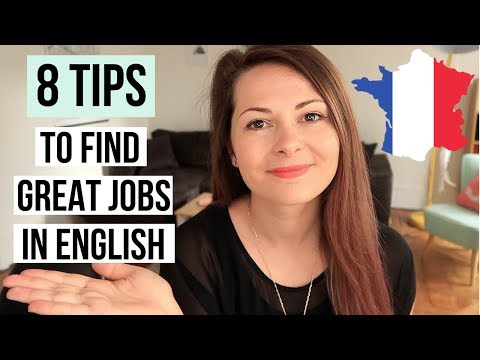 How To Find ENGLISH SPEAKING Jobs In France | Jobs In France For English Speakers | Work In France