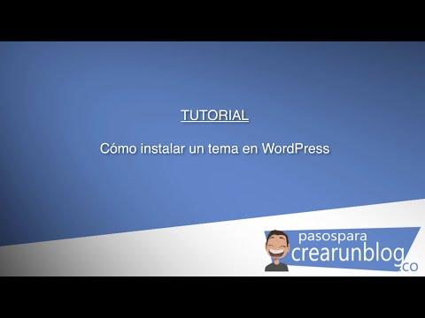 Cómo instalar un tema en Wordpress de forma fácil