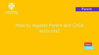 How to register Parent and Child accounts?