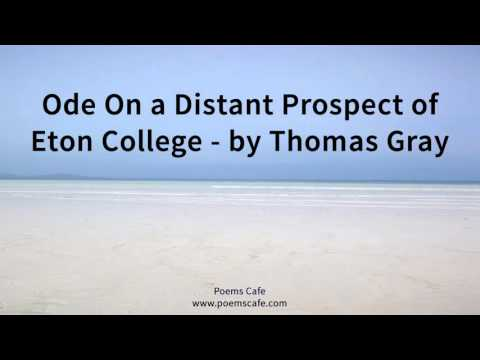 Ode On a Distant Prospect of Eton College   by Thomas Gray
