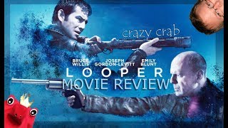 Looper (Rian Johnson) Movie Review By Crazy Crab [SPOILERS]