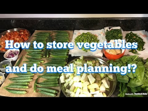 Vegetables Storage||Meal Planning||Live Life Simply