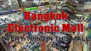 Bangkok Electronic Mall | bangkok electronic Market | WholeSale Bangkok Electronic Market | Mall