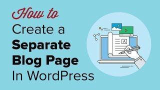 Wie Erstellen Sie eine Separate Seite für Blog-Posts in WordPress