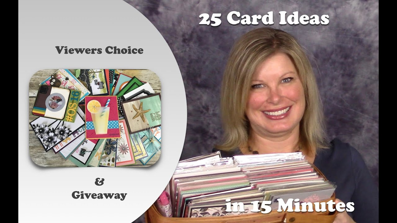Card Making Ideas Stampin Up Part - 37: 2016 04 Stampin Up 20 Cards In Minutes Viewers Choices Video And Giveaway -  YouTube