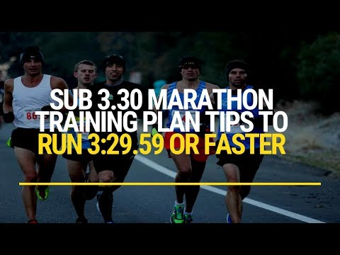 Sub 3.30 Marathon Training Plan Tips To Run Faster