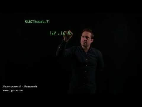 19 - Electric potential - Electronvolt