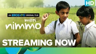 Meri Nimmo Full Movie | Streaming Only On Eros Now | Anjali Patil | Aanand L. Rai thumbnail