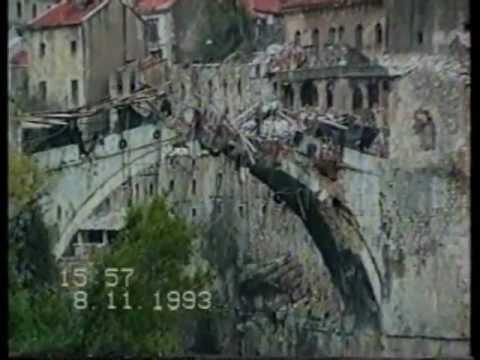 Mostar '93 - Destruction of the Old bridge (full video)
