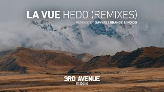 La Vue - Hedo (Orange & Indigo Remix) [3rd Avenue]