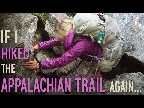 If I Hiked the Appalachian Trail Again