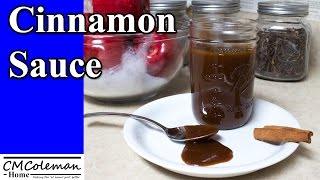 Homemade Cinnamon Sauce Recipe