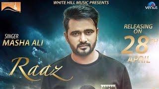 Raaz | Masha Ali | Upcoming Song 2017 | White Hill Music