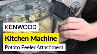 How to use a potato peeler attachment- Kenwood