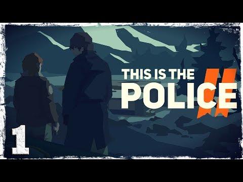 Смотреть прохождение игры This Is the Police 2. #1: Новый город. Новая жизнь.