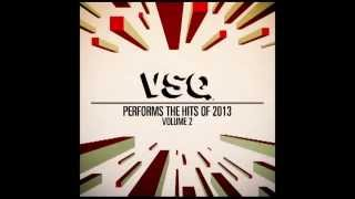 Summertime Sadness - String Tribute to Lana Del Rey - VSQ Performs the Hits of 2013 Vol. 2