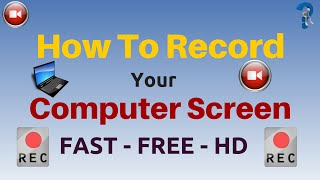 How To Record Your Computer Screen For Free 2015 - Best Recorder